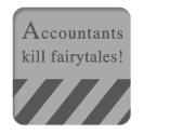 Accountants kill fairytales!